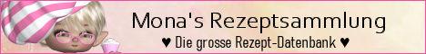 Monas Rezeptsammlung -  Das Original seit 2002 !